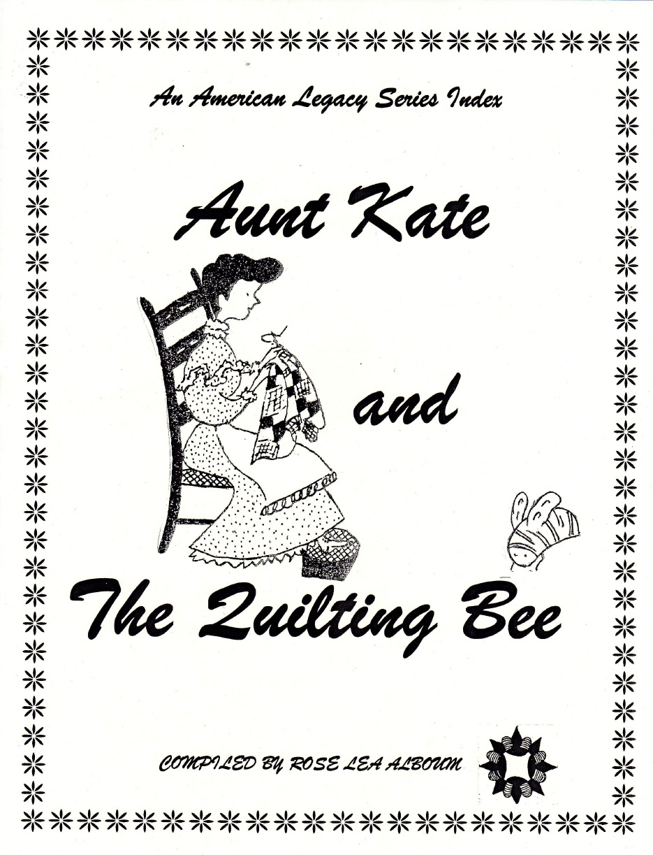 Aunt Kate and the Quilting Bee