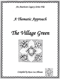 Village Green Quilt Block Patterns